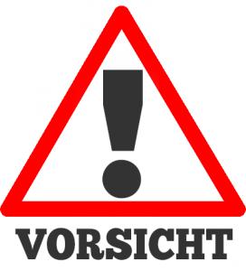Vorsicht Sign