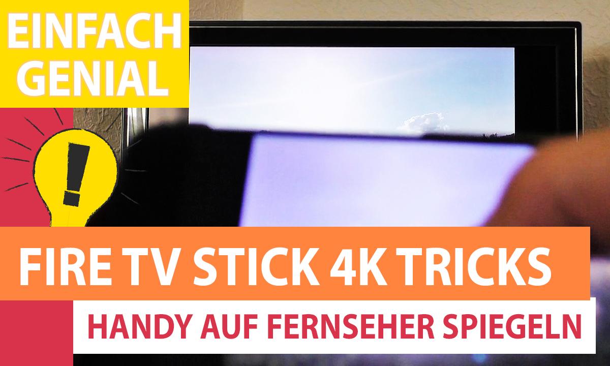 Handy Mit Fire Tv Stick Verbinden